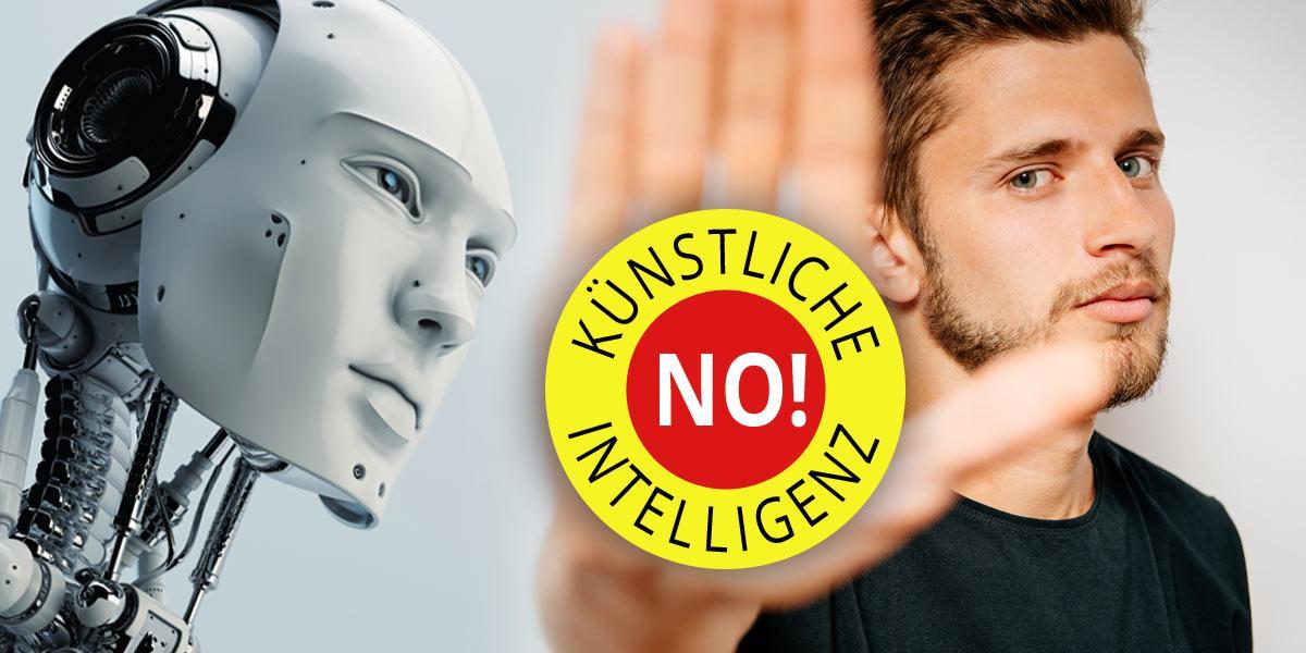 Künstliche Intelligenz - Say NO!